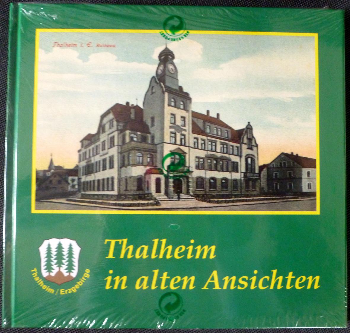 """Buch: """"Thalheim in Alten Ansichten"""""""