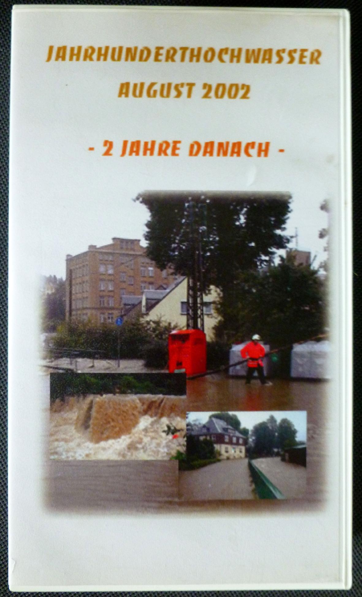 """Video: """"Jahrhunderthochwasser August 2002"""""""